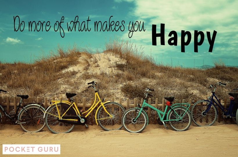 do-what-makes-you-happy